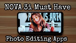 Huawei Nova 3i - Must have Photo Editing Apps
