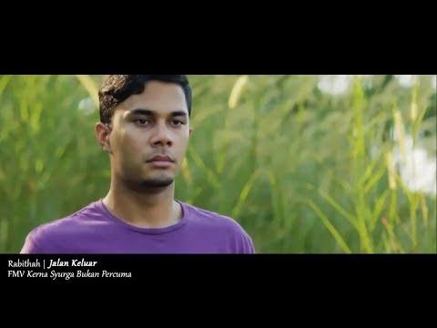 (OST KERNA SYURGA BUKAN PERCUMA) Rabithah - Jalan Keluar (Lyric Video)