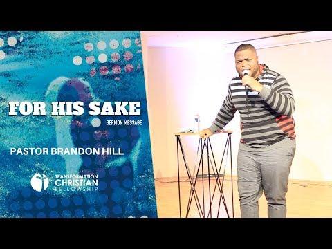 for-his-name-sake- -pastor-brandon-hill