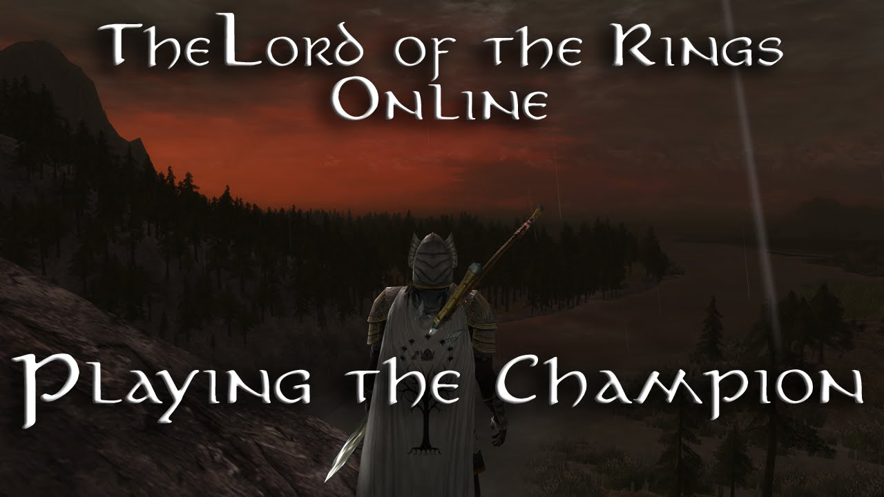 Lotro Best Solo Class 2020 LOTRO   Class   Champion (The Deadly Storm)   YouTube