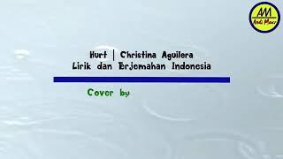 [SUB INDO] Christina Aguilera - Hurt (Lirik dan Terjemah. Sad Song)