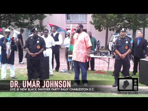 Dr. UMAR JOHNSON CHARLESTON S.C. NBPP RALLY