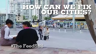 Cities: how do we fix them? I The Feed