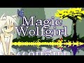 Let's Play: Magic Wolfgirl! (Rapid Fire!)