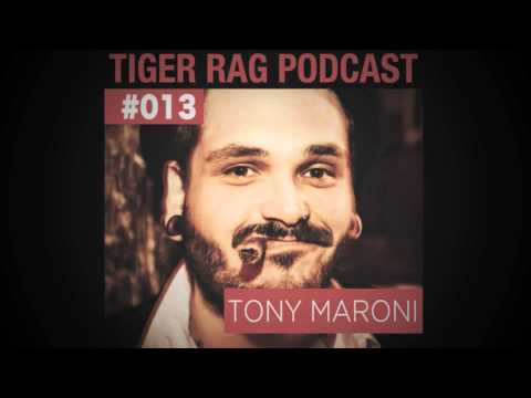 Tony Maroni - Tiger Rag Podcast (Electro Swing)