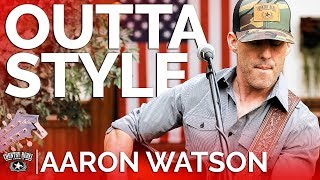 Aaron Watson - Outta Style (Acoustic) // Country Rebel HQ Session