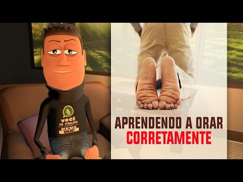 APRENDENDO A ORAR CORRETAMENTE - ANIMA GOSPEL