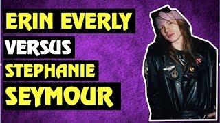 Guns N' Roses Fan Comments  Erin Everly vs Stephanie Seymour