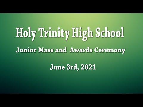 6-3-21 Holy Trinity High School Junior Mass & Awards Ceremony