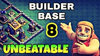 ☄UNBEATABLE BUILDER BASE 8 LAYOUT WITH REPLAYS! BUILDER HALL 8 BEST BASE LAYOUT OF CLASH OF CLANS.