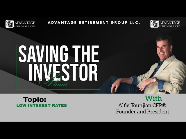 Saving the Investor | Low Interest Rates | 006