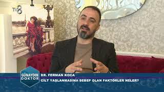 YÜZ GÜZELLEŞTİRME UYGULAMALARI NELER? DR. FERMAN KOCA