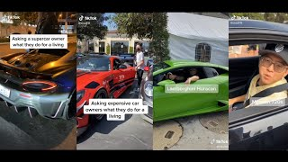 Asking super car owners what they do for a living | Tiktok Compilation |