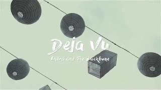 Download Mp3 Andra And The Backbone - Deja Vu   Lyric Video