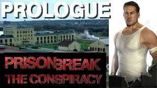 Prison Break: The Conspiracy - Prologue: Framed
