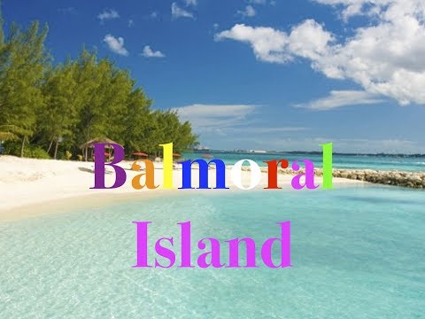 Balmoral Private Island in the Bahamas Review