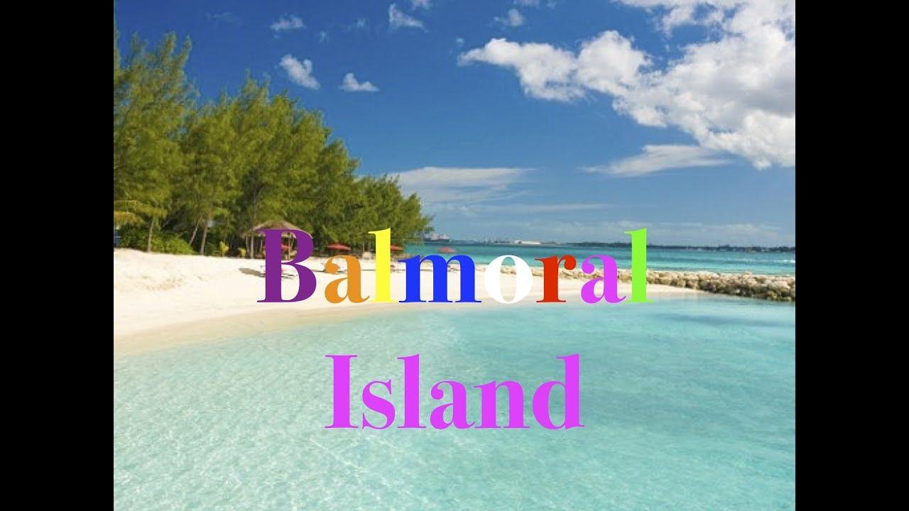Balmoral Bahamas Private Island Review