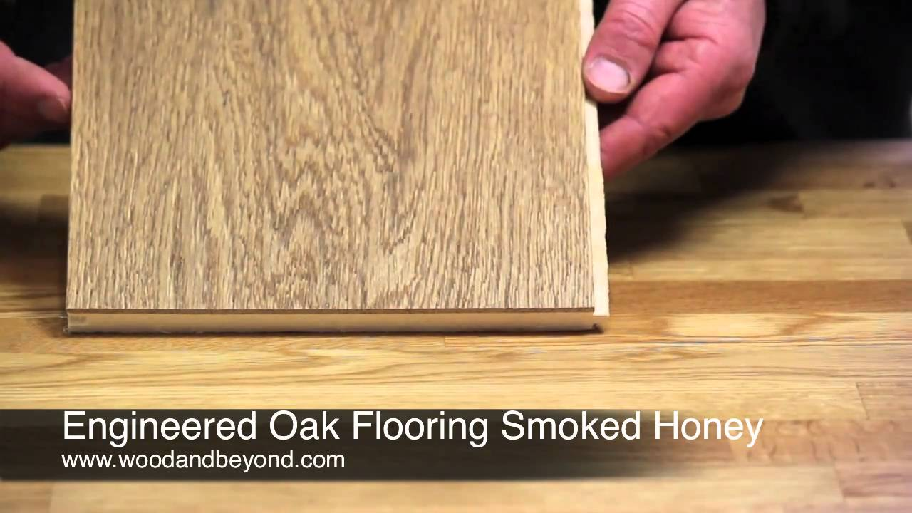 Engineered Oak Flooring Smoked Honey Brushed And Oiled Review