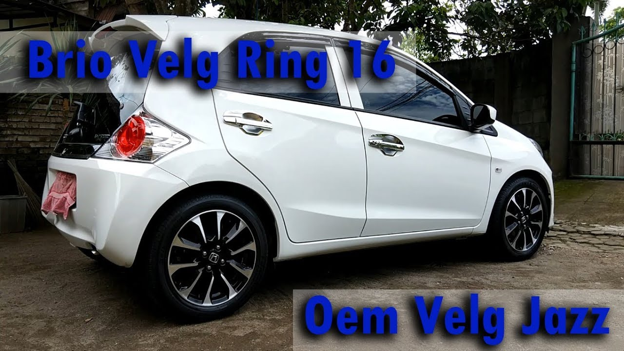 Honda Brio Velg Jazz RS 2016 - Ring 16 185/55 - YouTube