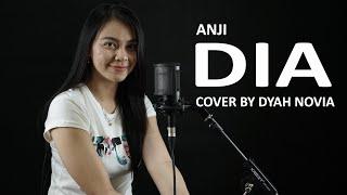 DIA - ANJI COVER BY DYAH NOVIA ( HD AUDIO )