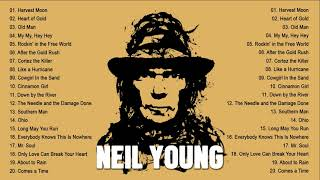 Neil Young Greatest Hits Full Album - Best Songs Of Neil Young Playlist 2021