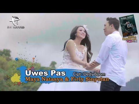 Maya Natasya feat Firly Sinyolan - Uwis Pas (Official Video Karaoke)