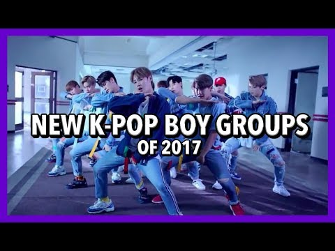 [TOP 20] NEW K-POP BOY GROUPS OF 2017