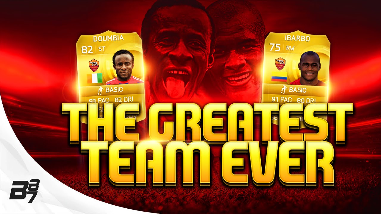FIFA 15 | THE GREATEST TEAM EVER! w/ ROMA DOUMBIA and IBARBO - YouTube