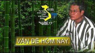 Linh mục Thadeus Nguyễn Văn Lý  -  VẤN ĐỀ HÔM NAY