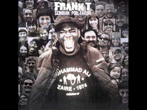 frank t sonrian por favor