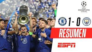 ¡EL CHELSEA GANÓ EN PORTUGAL Y SE QUEDÓ CON LA CHAMPIONS LEAGUE! | Chelsea 1-0 Man. City | RESUMEN