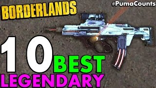 Top 10 Best Legendary Guns and Weapons in Borderlands 1 #PumaCounts