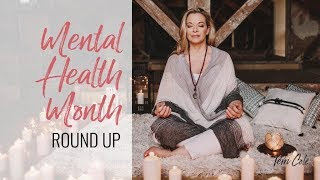 May Mental Health Round Up -  Top 5 Mental Health Videos from Terri Cole
