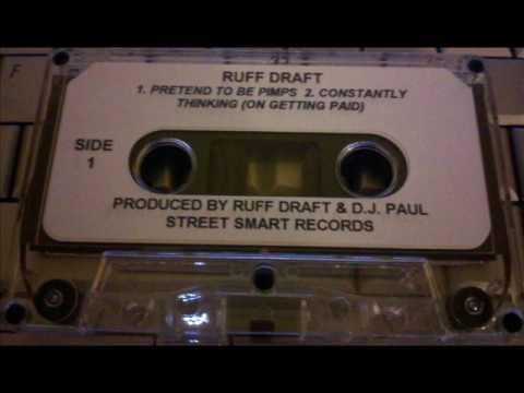 Ruff Draft - Pretend To Be Pimps