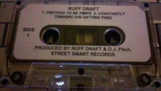 Ruff Draft - Pretend To Be Pimps