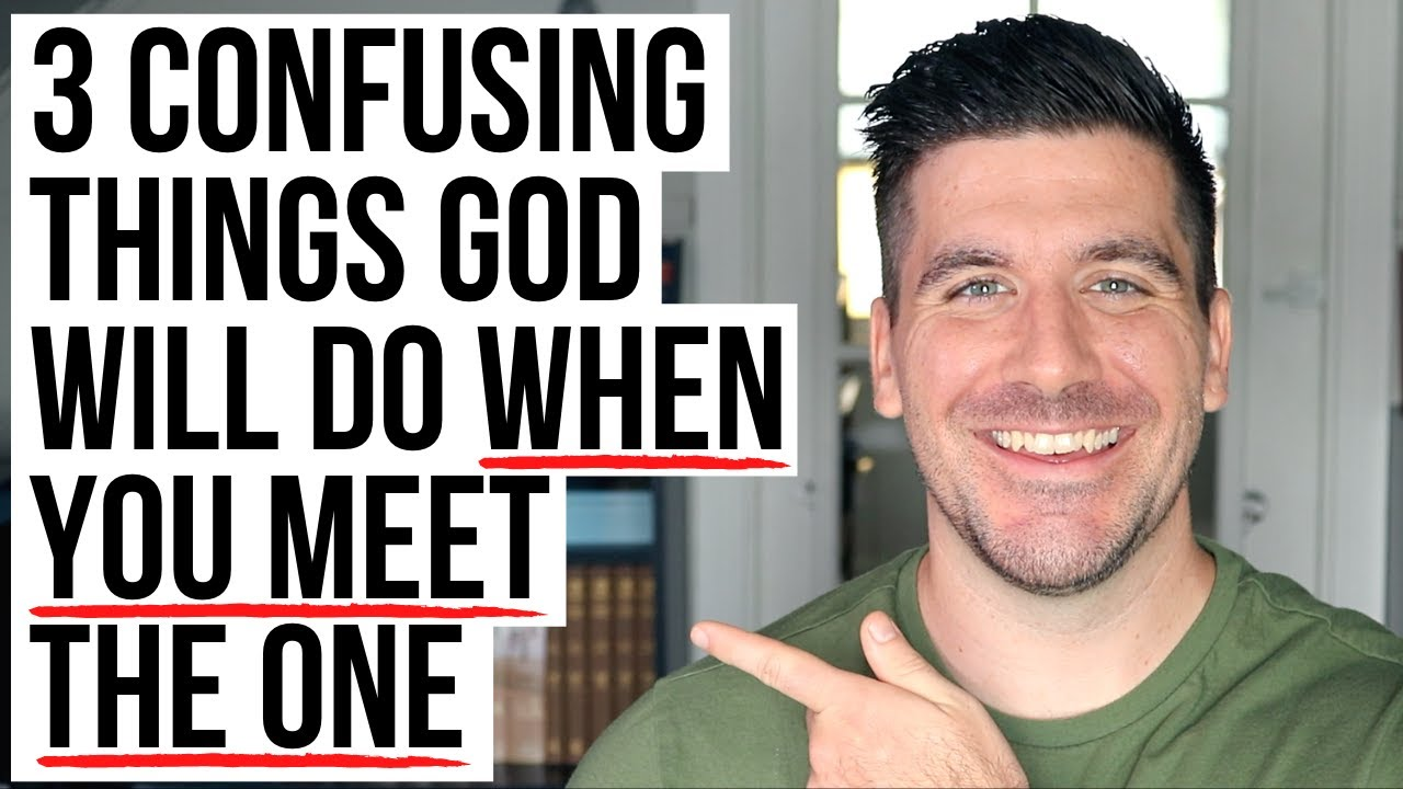 3 Confusing Things God Will Use to Reveal THE ONE to You