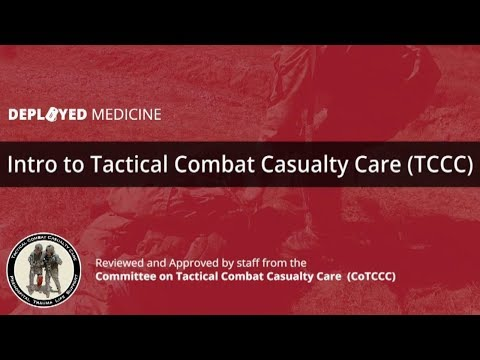 Introduction to Tactical Combat Casualty Care (TCCC)