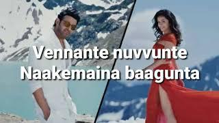 Ye Chota Nuvvunna Lyrics Telugu | Saaho | Prabhas, Shraddha K