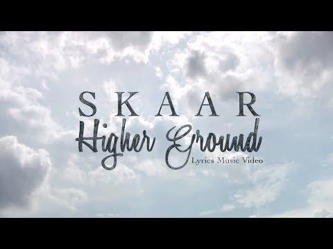 Skaar - Higher Ground Lyrics Music Video