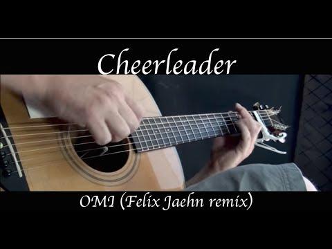 OMI - Cheerleader (Felix Jaehn remix) - Fingerstyle Guitar