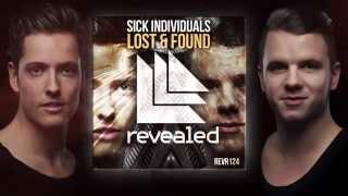 Sick Individuals - Lost & Found (Radio Edit)