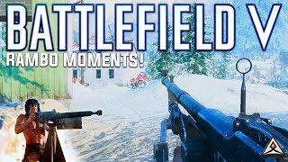 Battlefield 5 Rambo - Battlefield Top Plays