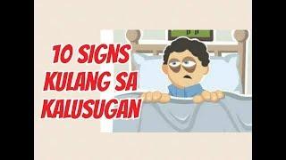 10 Senyales Kulang Ka sa Kalusugan - Payo ni Doc Willie Ong #768