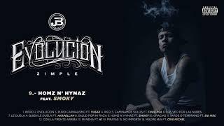 9. Zimple - Homz N Hynaz ft. Smoky (Audio Oficial)