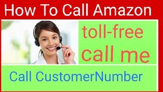 How To Call Amazon Customer Care toll-free number Help full Bengali India