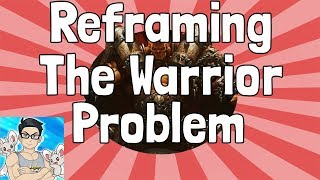 Reframing the Warrior Problem