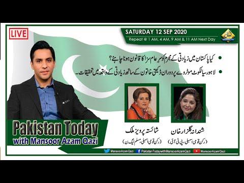 Pakistan Today with Mansoor Azam Qazi - Saturday 12th September 2020