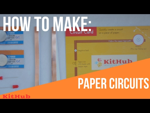 How To Make Paper Circuits
