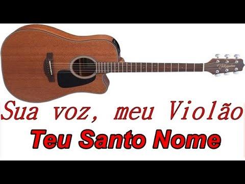 Sua voz meu Violão. Teu Santo Nome - Gabriela Rocha. Karaokê Violão