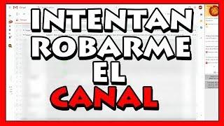 😤 Intentan robarme el Canal [Phishing] 2019